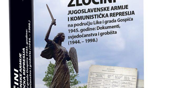Blanka Matković, Ranko Topić:   Zločini Jugoslavenske armije i komunistička represija u Lici i gradu Gospiću 1945. godine: Dokumenti, svjedočanstva i grobišta (1944.-1998.)